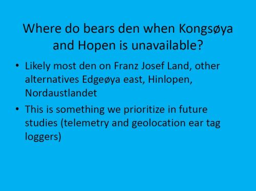 Aars 2015 Jan 14 presentation_slide_where do Svalbard bears den in low ice years